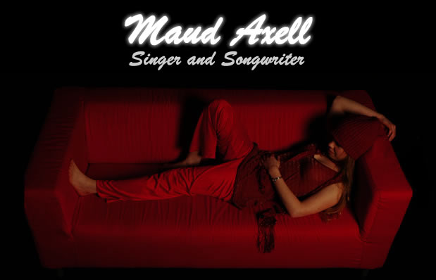 Maud Axell / Singer and Songwriter